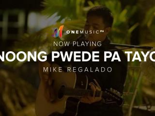 Noong Pwede Pa Tayo